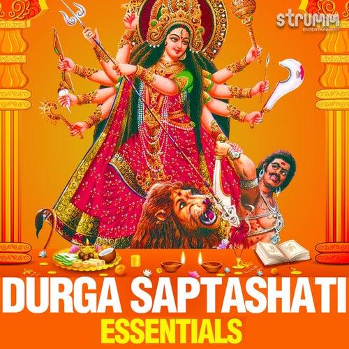 Durga Saptashati Essentials by Various Artists