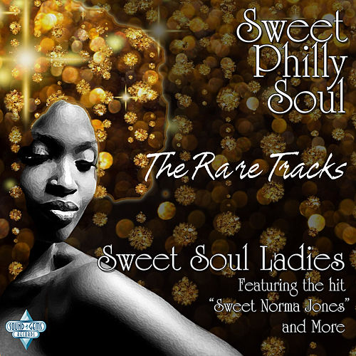 Sweet Soul Ladies.... and More by Various Artists
