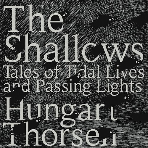The Shallows by Hungart Thorsen