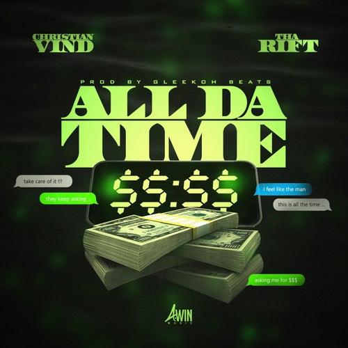 All da Time (feat. Tha Rift) de Christian Vind