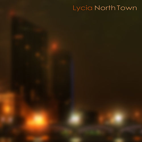 North Town by Lycia