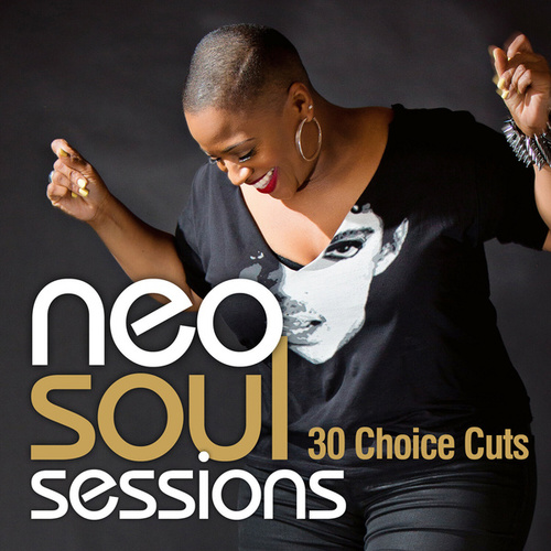 Neo Soul Sessions: 30 Choice Cuts de Various Artists