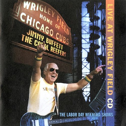 Live at Wrigley Field von Jimmy Buffett