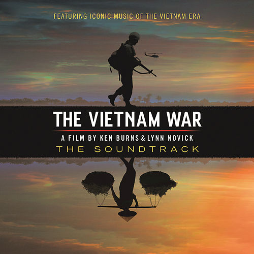 The Vietnam War - A Film By Ken Burns & Lynn Novick (The Soundtrack) by Various Artists