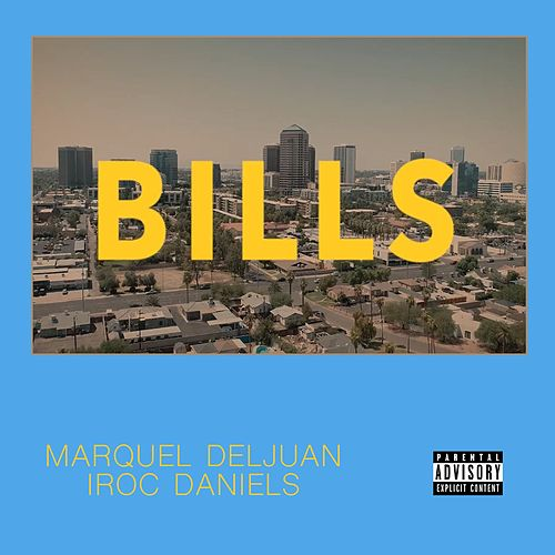 Bills by Marquel Deljuan