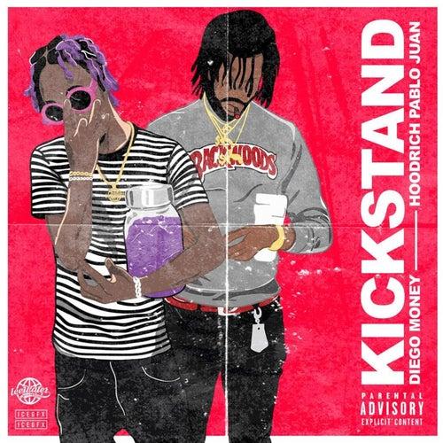 Kickstand (feat. Hoodrich Pablo Juan) by Diego Money