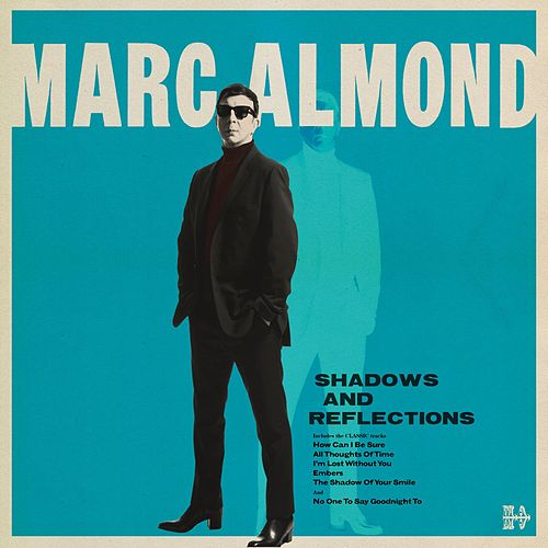 Shadows and Reflections von Marc Almond