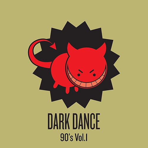Dark Dance - Vol 1: 90's von Various Artists