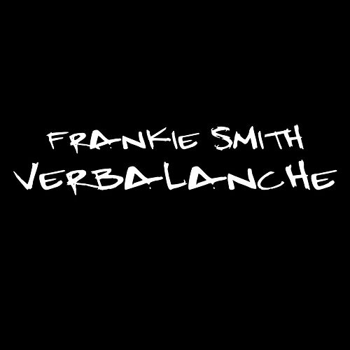 Verbalanche de Frankie Smith