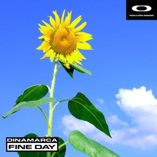 Fine Day by Dinamarca