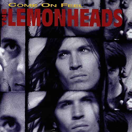 Come On Feel The Lemonheads de The Lemonheads