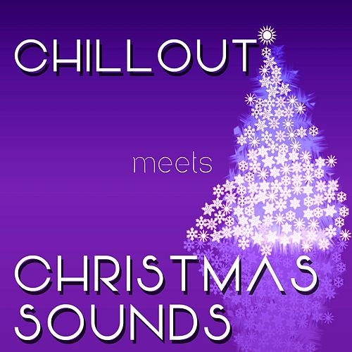Chillout Meets Christmas Sounds von Frank Davies