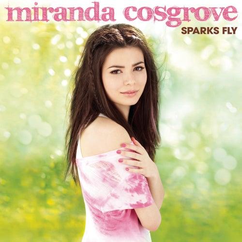 Sparks Fly (Deluxe Version) von Miranda Cosgrove