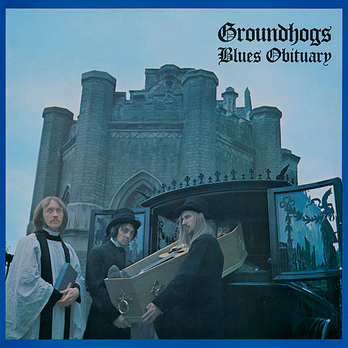 Blues Obituary de The Groundhogs