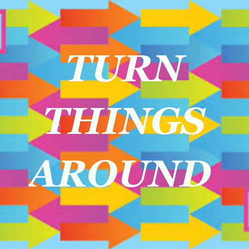 Turn Things Around by Various Artists