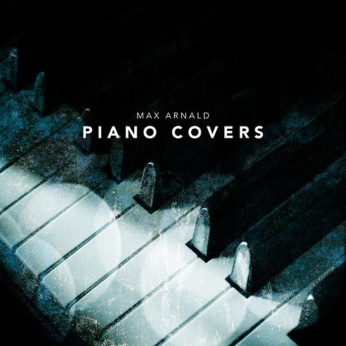 Piano Covers de Max Arnald