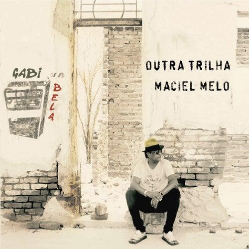 Outra Trilha de Maciel Melo