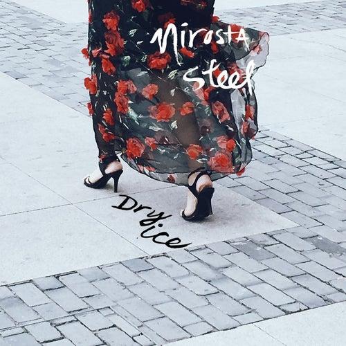 Dry Ice by Nirosta Steel