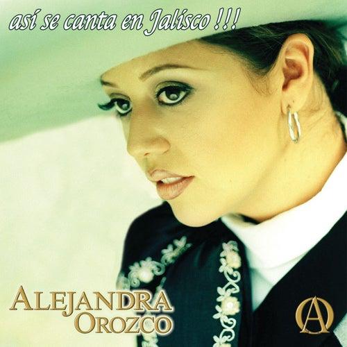 Así Se Canta en Jalisco!!! de Alejandra Orozco