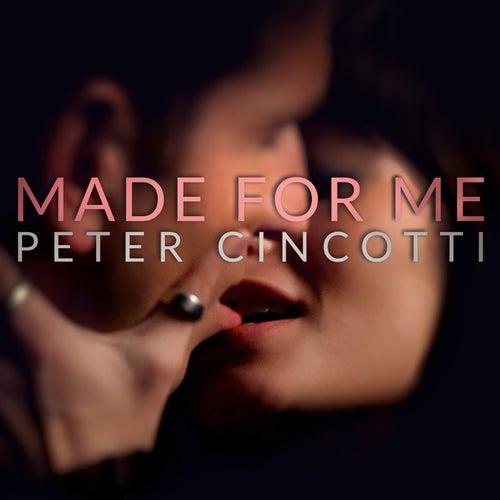 Made for Me de Peter Cincotti