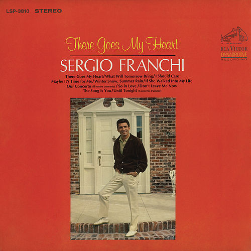 There Goes My Heart by Sergio Franchi