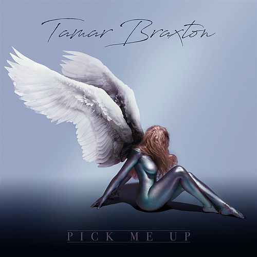Pick Me Up de Tamar Braxton