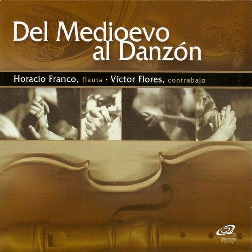 Del Medioevo al Danzón by Various Artists