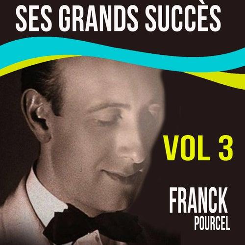 Franck Pourcel - Ses Grands Succès, Vol. 3 von Franck Pourcel