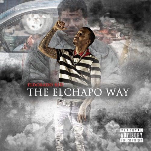 The El Chapo Way von Eldorado Red