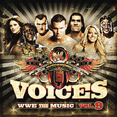Voices: WWE the Music Vol.9 by Various Artists