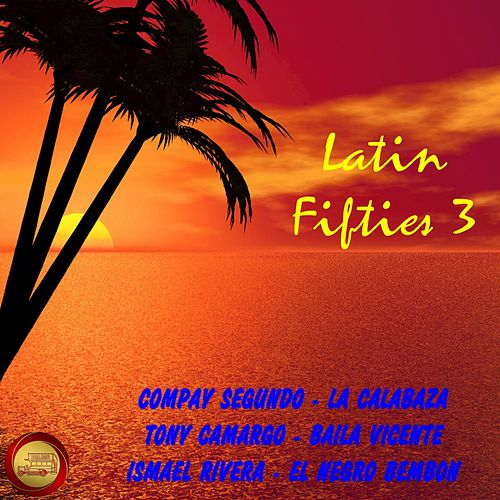 Latin Fifties, Vol. 3 de Various Artists