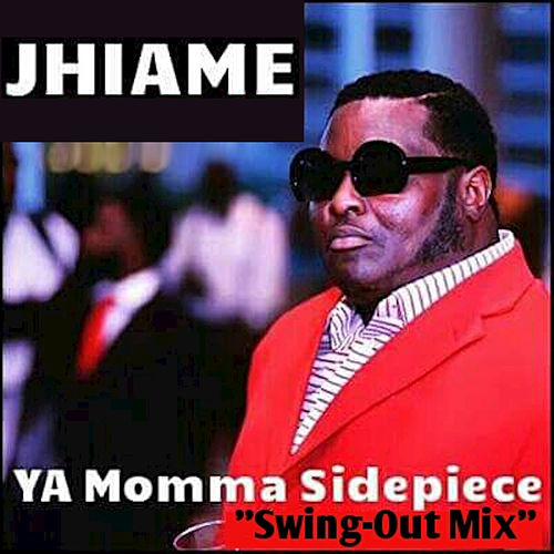 Ya Momma Sidepiece by Jhiame