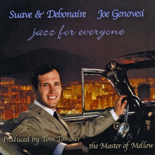 Suave & Debonaire de Joe Genovesi