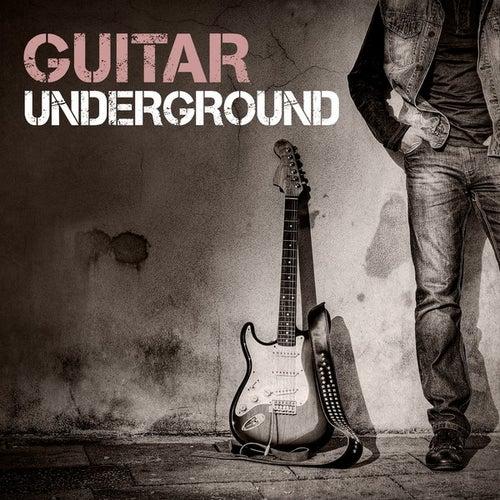 Guitar Underground von Various Artists