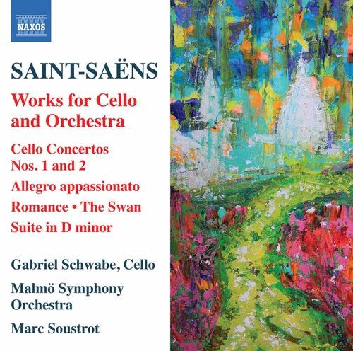 Saint-Saëns: Works for Cello & Orchestra de Gabriel Schwabe