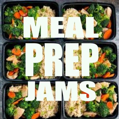 Meal Prep Jams de Various Artists