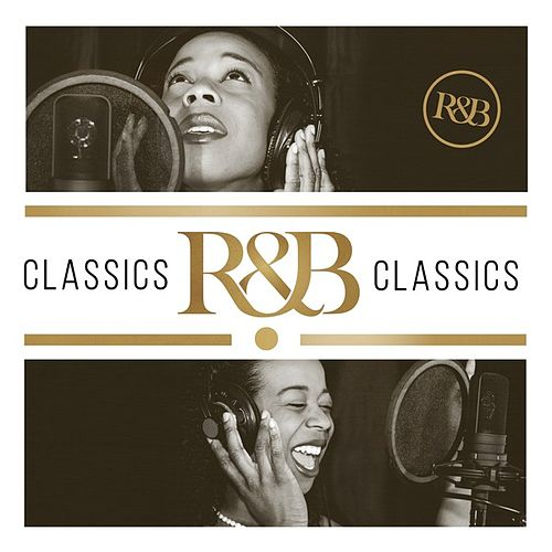 R&B Classics by Various Artists