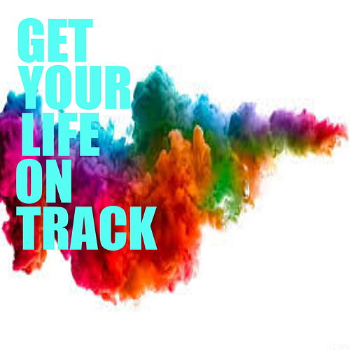 Get Your Life On Track de Various Artists