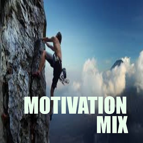 Motivation Mix by Various Artists