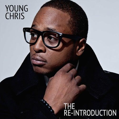 The Re-Introduction de Young Chris