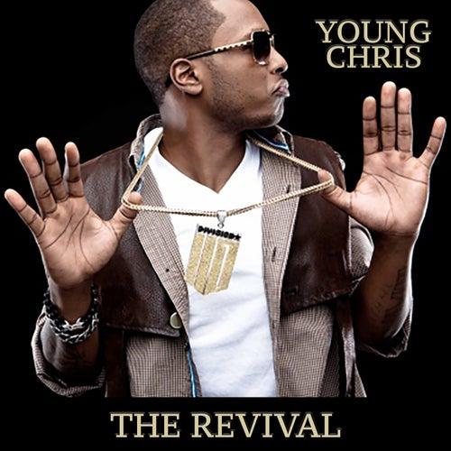 The Revival de Young Chris