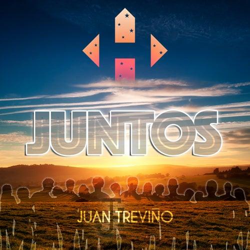 Juntos de Juan Treviño