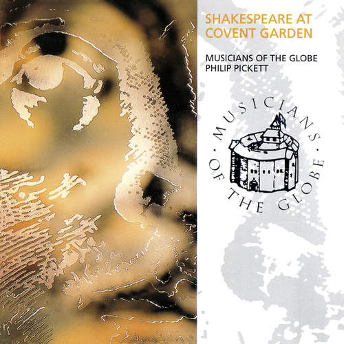 Shakespeare At Covent Garden de Philip Pickett