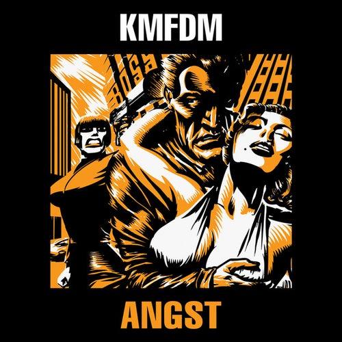 Angst von KMFDM