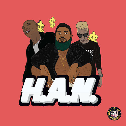 H.A.N. by Rome Fortune