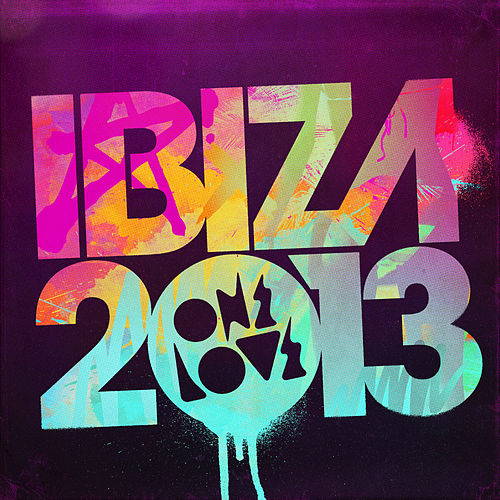 Onelove Ibiza 2013 by Various Artists