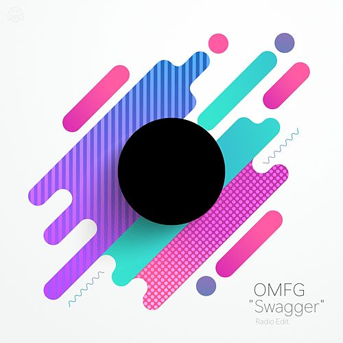 Swagger (Radio Edit) by Omfg