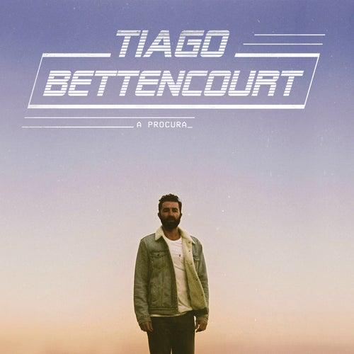 A Procura von Tiago Bettencourt