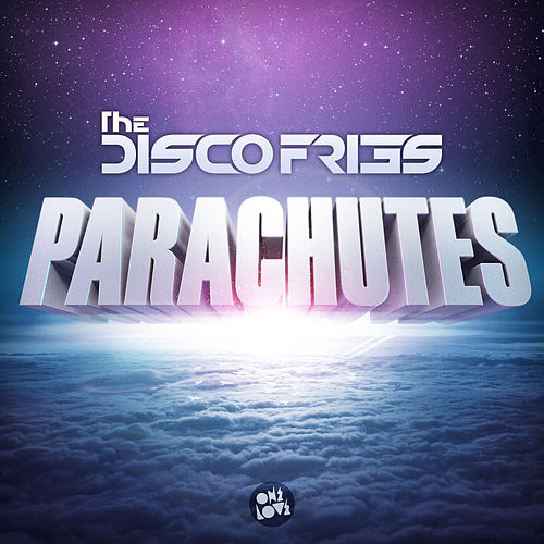 Parachutes by Disco Fries