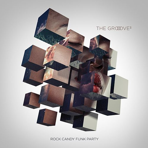 The Groove Cubed de Rock Candy Funk Party
